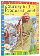 Journey to the Promised Land (Lion Story Bible Series)
