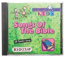 Songs of the Bible (Kidzup Series)