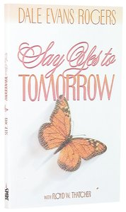 Say Yes to Tomorrow