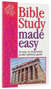 Bible Study Made Easy (Bible Made Easy Series)