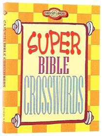 Super Bible Crosswords (Young Readers Series)