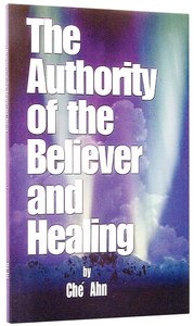 The Authority of the Believer and Healing