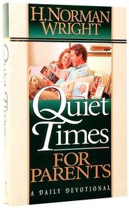 Quiet Times For Parents