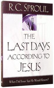 Last Days According to Jesus