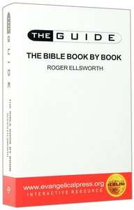 The Guide: Bible Book By Book (The Guide Topical Series)
