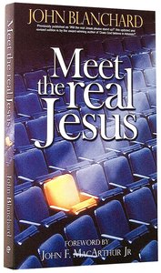Meet the Real Jesus (& 2002)