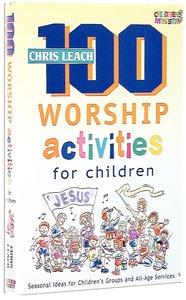 100 Worship Activities For Children