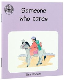 Someone Who Cares (Little Bible Story Books Series)
