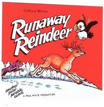 Runaway Reindeer (Polar Comic Series)