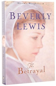 The Betrayal (#02 in Abrams Daughters Series)