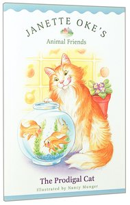 The Prodigal Cat (#02 in Animal Friends Series)