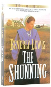 The Shunning (#01 in Heritage Of Lancaster County Series)