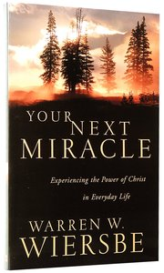 Your Next Miracle