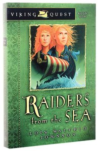 Raiders From the Sea (#01 in Viking Quest Series)