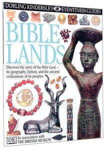 Dk Eyewitness Guides: Bible Lands