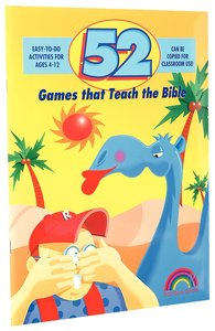 52 Games That Teach the Bible (Reproducible)