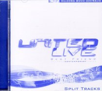 Hillsong United 2000: Best Friend Split Trax (United Live Series)