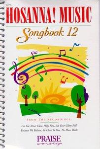 Hosanna Music Songbook 12