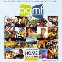 Australian Gospel Music Festival 2003 Compilation