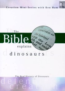 Creation Mini Series #03: The Bible Explains Dinosaurs