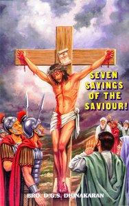 Seven Sayings of the Saviour!