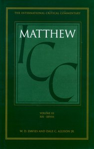 Matthew 19-28 (Volume 3) (International Critical Commentary Series)