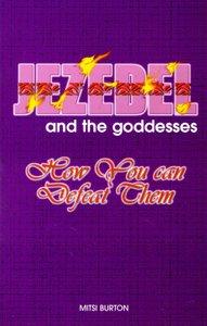 Jezebel and the Goddesses