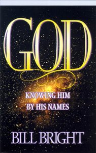 God: Knowing Him By His Names