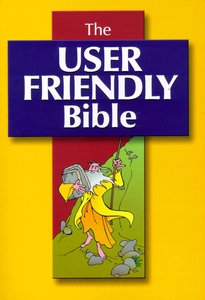 The User Friendly Bible (Cev)