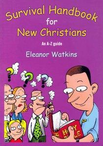 Survival Handbook For New Christians