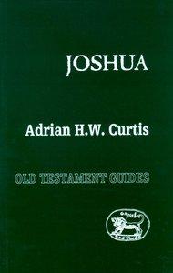 Joshua (Old Testament Guides Series)