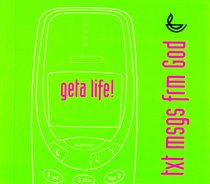 Geta Life! (Text Message From God Series)