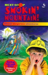 Next Stop: Smokin Mountain