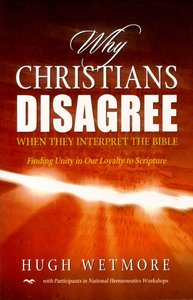 Why Christians Disagree
