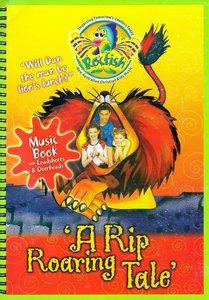 Rip Roaring Tale Music Book