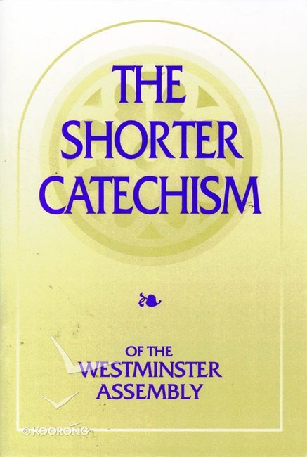 picture regarding Westminster Shorter Catechism Printable known as Quick Catechism of the Westminster Meeting