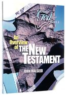 An Overview of the New Testament (Following God: Through The Bible Series)