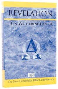 New Cambridge: Revelation (New Cambridge Bible Commentary Series)