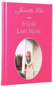 Julias Last Hope (#02 in Women Of The West (Oke) Series)