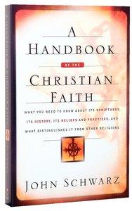 A Handbook of the Christian Faith