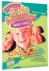 Make-N-Takes: Preschool Bible Message