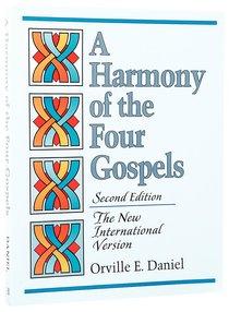 Harmony of the Four Gospels (Niv 2nd Ed)