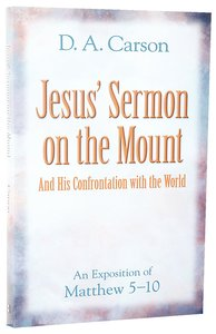 Jesus Sermon on the Mount/Jesus Confrontation With the World