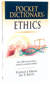 Pocket Dictionary of Ethics (Ivp Pocket Reference Series)