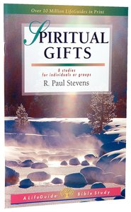 Spiritual Gifts (Lifeguide Bible Study Series)
