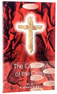 The Cruciality of the Cross (#31 in Biblical Classics Library Series)