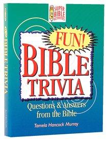 Bible Trivia (Super Bible Activities Series)