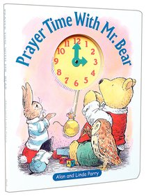 Prayer Time With Mr. Bear