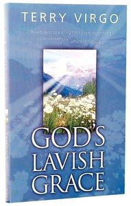Gods Lavish Grace