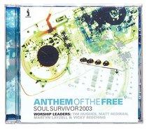 Soul Survivor 2003: Anthem of the Free